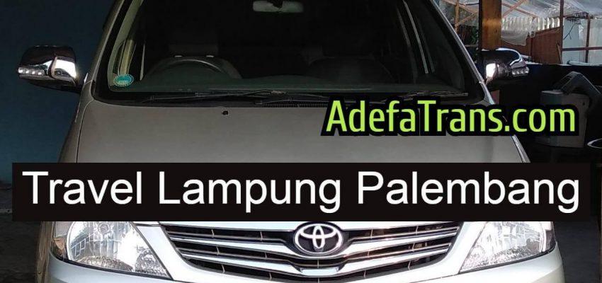 Travel Lampung Palembang Pagi – Berkualitas