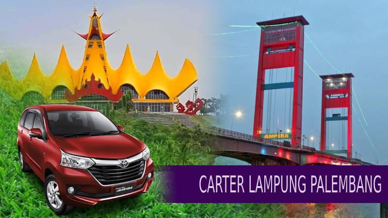 Carter Mobil Bandar Lampung Palembang