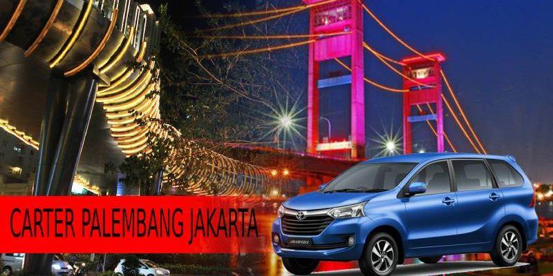 Carter Mobil Palembang ke Jakarta – WA: 082186825348