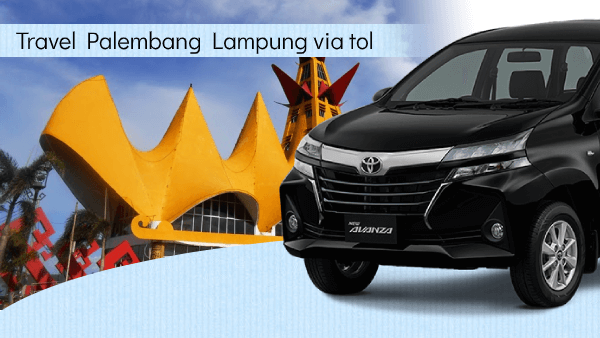 Travel Palembang Lampung via Tol