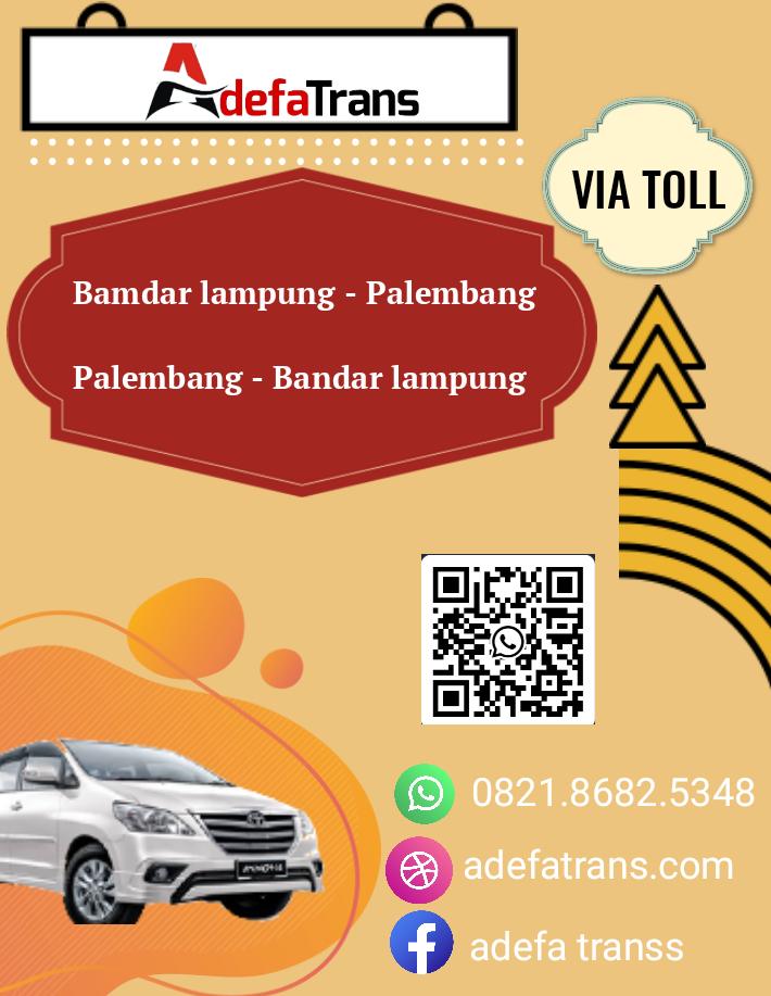 Travel Bandar Lampung Palembang Via Tol