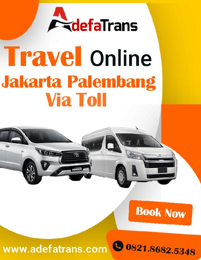 Tavel Jakarta Palembang Via Tol